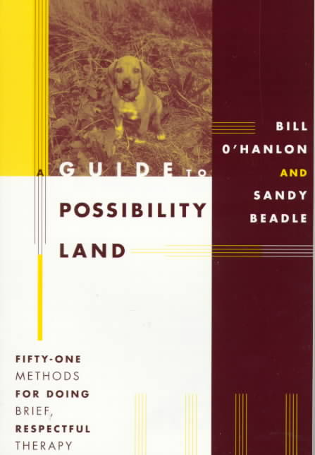 A Guide to Possibility Land By O'Hanlon, William Hudson/ Beadle, Sandy
